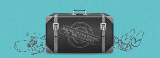 Email Marketing en Vacaciones