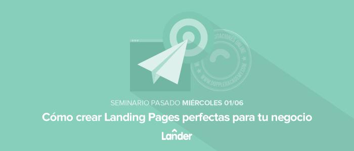 Cómo crear Landing Pages para tu negocio