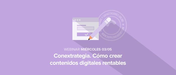 Cómo crear contenidos digitales rentables