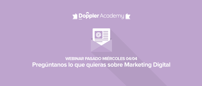Webinar Pregúntanos lo que quieras sobre Marketing Digital