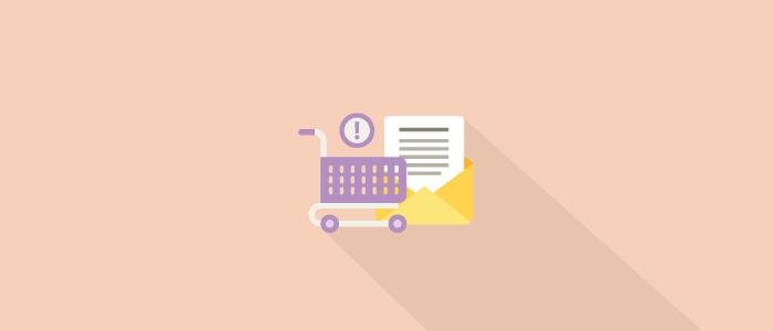Estrategias de Email Marketing para el recupero de carrito abandonado