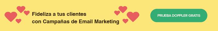Cómo fidelizar al cliente con Email Marketing