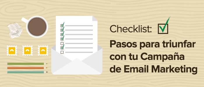 Checklist: Pasos para triunfar con tu Campaña de Email Marketing