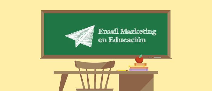 Email Marketing para instituciones educativos